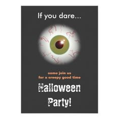 Shop for the perfect scary gift from our wide selection of designs, or create your own personalized gifts. Creepy Eyes, Scary, Halloween Party Invitations, Personalized Gifts, Create Your Own, Customized Gifts, Im Scared, Macabre, Personalised Gifts
