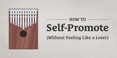 How to Self-Promote Without Feeling Like a Loser http://seanwes.com/186