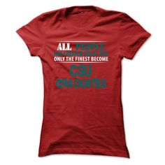 Chicago State University (CSU) Gradu T Shirts, Hoodies, Sweatshirts - #blank t shirt #custom t shirt design. ORDER NOW => https://www.sunfrog.com/States/Limited-Edition--Chicago-State-University-CSU-Graduates-Red-Ladies.html?60505