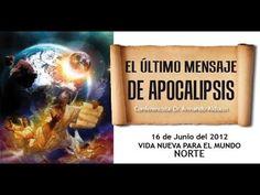 El último mensaje de apocalipsis - Armando Alducin