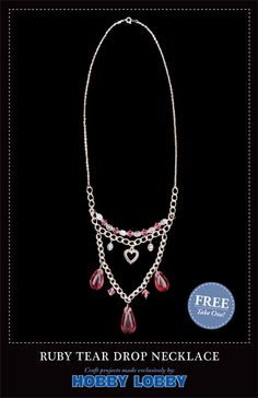 HobbyLobby Projects - Ruby Tear Drop Necklace