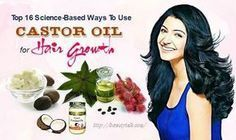 Top 16 Science-Based Ways To Use Castor Oil For Hair Growth � How Does It Work?