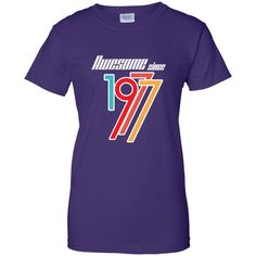 Awesome Since 1977 - 39th Birthday Gift Anniversary t-shirt Ladies Custom 100% Cotton T-Shirt