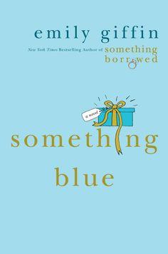 Something Blue; Emily Giffin (2006)