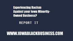 @iowablackbiz: Iowa Black Owned Businesses experience Racisim