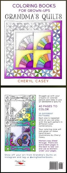 Grandma's Quilts: Coloring Books for Grown Ups, Adults. 40 Coloring pages inspired by cozy quilt patterns.