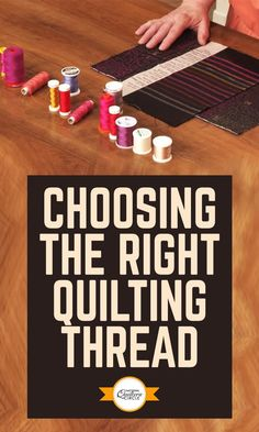 Heather Thomas teaches you all about thread while providing helpful tips and techniques for working with thread. Learn the many types of thread available as well as the many brands and weights of thread. Understand the value of thread and add element to your quilts. Find out all you need to know about thread and how you can utilize thread when making your beautiful quilts.