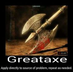 Greataxe
