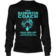 BADMINTON COACH, Order HERE ==> https://www.sunfrog.com/LifeStyle/125939634-742788384.html?89699, Please tag & share with your friends who would love it, #christmasgifts #birthdaygifts #jeepsafari