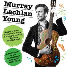 Murray Lachlan Young - Tour Dates 2014