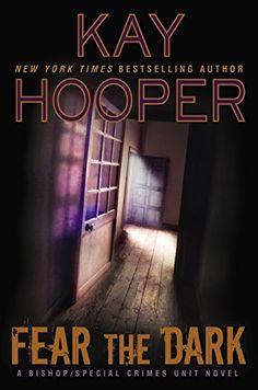 Fear the Dark (A Bishop/SCU Novel) by Kay Hooper http://smile.amazon.com/dp/0425280721/ref=cm_sw_r_pi_dp_d27avb0H218FK