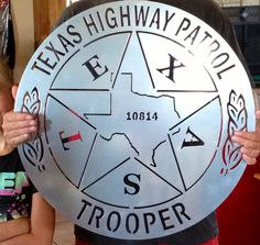 Daddy's awesome Texas Trooper badge silhouette from Texas Rustic Metal...