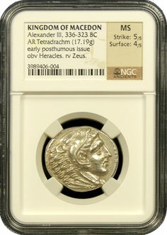 Kingdom of Macedon, Alexander III, 336-323 B.C., Silver Tetradrachm, Early Posthumous issue, NGC, Mint State, Strike 5/5, Surface 4/5  Extremely beautiful and high end Silver Tetradrachm from Alexander the Great preserved in mint state condition and certified by NGC Ancients. The strike and luster on this one are extraordinary. - www.austincoins.com