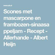 Scones met mascarpone en frambozen-sinaasappeljam - Recept - Allerhande - Albert Heijn