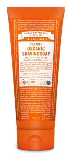 Dr. Bronner's Organic Shaving Soaps are great for both men and women. Squirt a little bit of Shaving Soap onto your hands (about the size of a nickel) and rub them together for a good lather. Apply to face-underarms-legs and continue to rub soap into skin and hair, enhancing the lather and preparing skin for a good, clean shave. Works best right out of the shower—when skin is moist and hairs are soft!