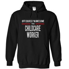 CHILDCARE WORKER awesome T Shirts, Hoodies. Check price ==► https://www.sunfrog.com/Funny/CHILDCARE-WORKER-awesome-8445-Black-4779510-Hoodie.html?41382 $39.99