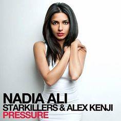Pressure - Nadia Ali & Starkillers & Alex Kenji