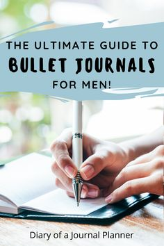 The ultimate guide to simple and minimalistic bullet journaling for men! #bulletjournalideas #Bulletjournalbeginners Bullet Journal For Men, Bullet Journal How To Start A, Bullet Journals, Bullet Journal Layout Templates, Bullet Journal Printables, Day Planner Organization, Journal Writing Prompts, Day Planners, Filofax