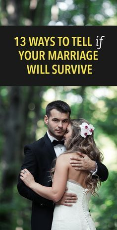 Here some ways on how to tell if your marriage will survive.