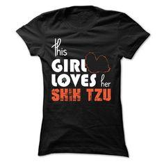 This Girl Loves Her Ξ Shih TzuThis Girl Loves Her Shih TzuShih Tzu, my Shih Tzu, Shih Tzu dog,