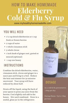 How to Make Homemade Elderberry Cold & Flu Syrup – My Healthy Homemade Life Elderberry is considered one of the most powerful herbs at preventing and treating cold and flu. Learn how to make Homemade Elderberry Cold & Flu Syrup. Natural Health Remedies, Herbal Remedies, Natural Cures, Holistic Remedies, Natural Medicine, Herbal Medicine, Elderberry Medicine, Elderberry Recipes, Elderberry Syrup Benefits