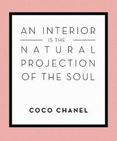 Design*Sponge   Wise Words from Coco Chanel by shopportunity