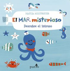 """El mar misterioso"" - Nastja Holtfreter (Editorial Patio)"