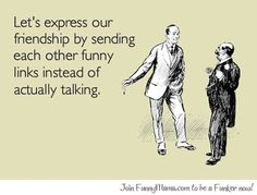 Expressing your friendship...