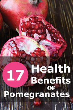 17 Amazing #Health Benefits of Pomegranates! Click the image to see what they are.