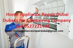 Home Appliances Repair Service in Dubai Call @ 0527221431 We Deals with AC, Washing Machine, LCD, TV, Refrigerator, Dishwasher, Oven/Stove, Dryer and Microwave Repairing.