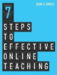 Seven Steps to Effective Online Teaching by Diane K. Kovacs. This book provides step-by-step guidance to designing online teaching and guidance using a formal instructional design process. Informed by research and learning theories and oriented specifically to online teaching and learning in a library context, the book will show readers how to: Click The Pic To read More!