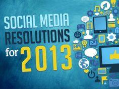 Social Media Resolutions 2013 - @empoweredpres by Empowered Presentations, Presentation Design Firm - Honolulu, HI, via Slideshare