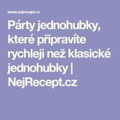 Párty jednohubky, které připravíte rychleji než klasické jednohubky   NejRecept.cz