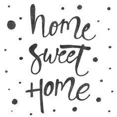 HOME SWEET HOME I