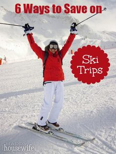 If you've been itching to hit the slopes but have been balking at the prices, check out these 6 Ways to Save on Ski Trips. | The Happy Housewife