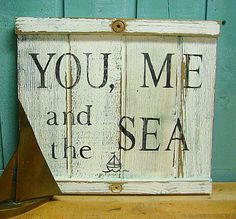 Beach House Sign YOU, ME and the SEA White Turquoise Weathered Wood Sign on Etsy, $65.00