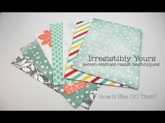 HSDT Video: 7 Ways to Color Irresistibly Yours Specialty Paper! - DOstamping with Dawn, Stampin' Up! Demonstrator