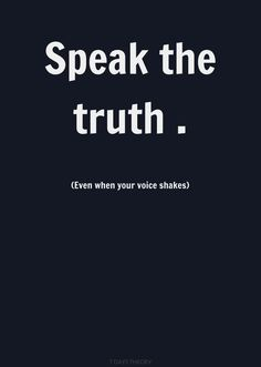 Even when your voice shakes.