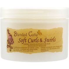 Blended Cutie Soft Curls and Swirls - This daily leave-in conditioning cream leaves hair soft, smooth and in control.
