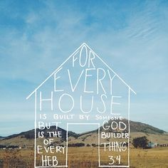 Hebrews 3:4 - ❝For every house is built by someone, but God is the builder of everything.❞ ☛ Let God be the builder of your marriage, not you, GOD. ツ