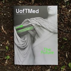 Spring 2015 edition of UofTMed Magazine. Somerset, Spring 2015, Pantone, My Friend, Magazine, Graphic Design, Cover, Green, Instagram Posts