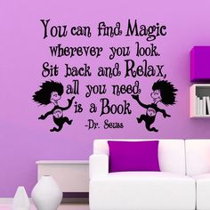 Dr Seuss Quotes Wall Decals You Can Find Magic Wherever You Look Vinyl Stickers Wall Decal Nursery Wall Art Vinyl Lettering Saying Q071