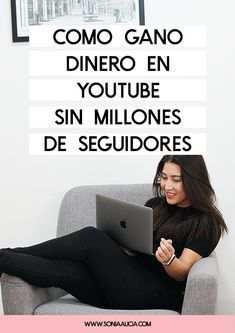 Cómo ganar dinero en Youtube SIN anuncios ni monetización