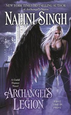 Archangel's Legion: Book 6 (The Guild Hunter Series) by Nalini Singh: October 29th 2013 **'''RAPHAEL AND ELENA'S BOOK'''**  Loved Elena and Raphael. So happy we're getting another book focusing on them! :D