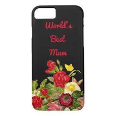 #floral - #World's Best Mum. Iphone 7 case. iPhone 7 Case