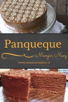 Una torta tradicional en Chile: panqueque manjar nuez, suave, dulce y deliciosa. Receta adaptada para mayor rapidez. Fácil.
