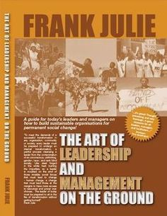 This book is a small attempt to guide those who have assumed positions of organisational leadership to understand and manage the demands placed upon them, to understand the seriousness of the tasks that face them. It examines the requirements of leading from within (yourself) and without (others). It is aimed at providing a foundation to begin understanding the practice of leadership and management in a non-profit organisation.
