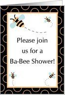 Triplets Baby Shower Invitation, Buzzing Honey Bumble Bee with # Baby Bees. Card by Greeting Card Universe. $3.00. 5 x 7 inch premium quality folded paper greeting card. Baby Shower invitations & photo Baby Shower invitations are available at Greeting Card Universe. Show your loved ones you care with a custom invitation to celebrate your event. Look no further than Greeting Card Universe for your Baby Shower invitation needs. This paper card includes the following them...