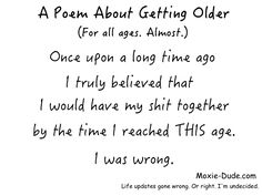 A Poem About Getting Older