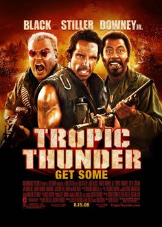 "Tropic Thunder"" is an action comedy produced, directed, co-written, and co-starring Ben Stiller. Description from warmoviebuff.blogspot.com. I searched for this on bing.com/images"